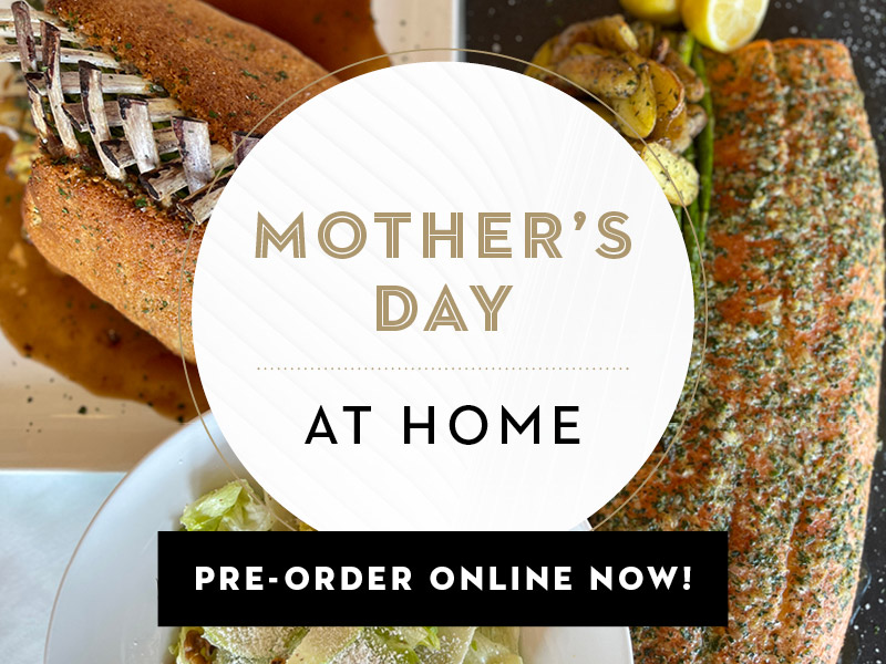 Mother's Day at Home. Pre-Order Online Now.
